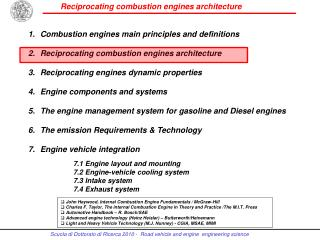 Combustion engines main principles and definitions  Reciprocating combustion engines architecture  Reciprocating engines