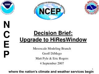Decision Brief:  Upgrade to HiResWindow