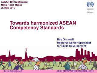 Decent Work for All                                                                   ASIAN DECENT WORK DECADE 2006-2015