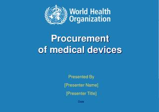 Procurement  of medical devices