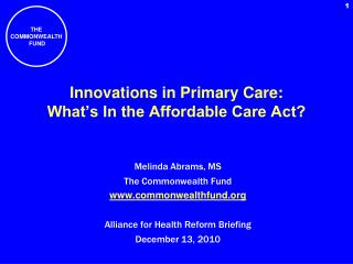 Innovations in Primary Care: What s In the Affordable Care Act