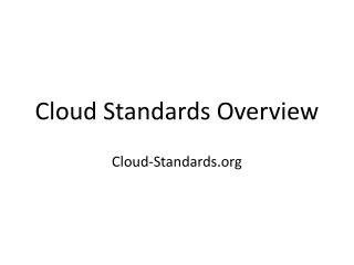 Cloud Standards Overview