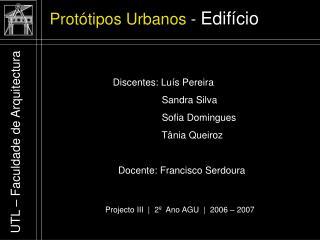 Prot tipos Urbanos - Edif cio