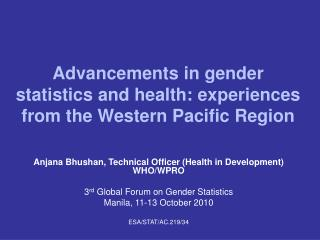Advancements in gender statistics and health: experiences from the Western Pacific Region