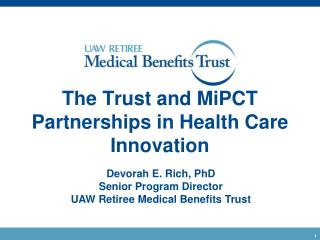 The Trust and MiPCT Partnerships in Health Care Innovation