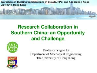 Research Collaboration in Southern China: an Opportunity and Challenge