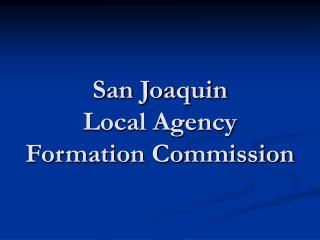 San Joaquin  Local Agency Formation Commission