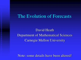 The Evolution of Forecasts