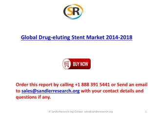 2014-2018 Global Drug-eluting Stent Market Forecasts