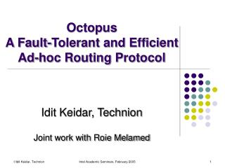 Octopus  A Fault-Tolerant and Efficient  Ad-hoc Routing Protocol