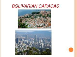 BOLIVARIAN CARACAS