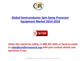 Global Semiconductor Spin Spray Processor Equipment Market G