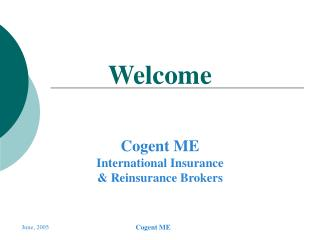 Cogent ME International Insurance   Reinsurance Brokers