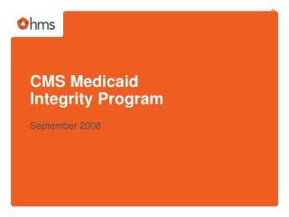 CMS Medicaid Integrity Program