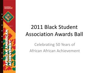 2011 Black Student Association Awards Ball
