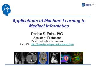 Applications of Machine Learning to Medical Informatics