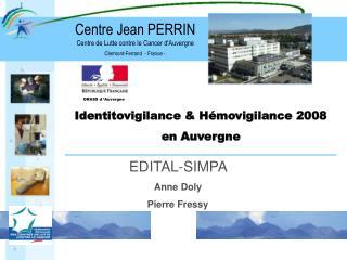 Identitovigilance  H movigilance 2008 en Auvergne