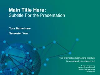 Main Title Here: Subtitle For the Presentation