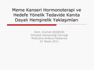 Meme Kanseri Hormonoterapi ve Hedefe Y nelik Tedavide Kanita Dayali Hemsirelik Yaklasimlari