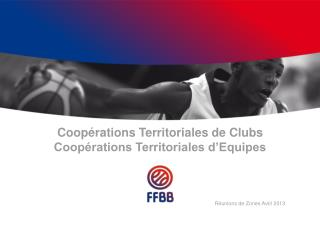 Coop rations Territoriales de Clubs Coop rations Territoriales d Equipes
