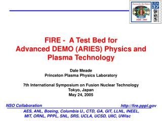 FIRE -  A Test Bed for  Advanced DEMO ARIES Physics and Plasma Technology