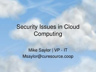 Security Issues in Cloud Computing