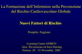La Formazione dell Infermiere nella Prevenzione del Rischio Cardiovascolare Globale
