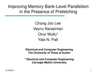 Improving Memory Bank-Level Parallelism  in the Presence of Prefetching