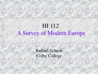 HI 112  A Survey of Modern Europe