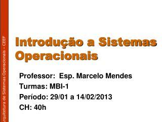 Introdu  o a Sistemas Operacionais
