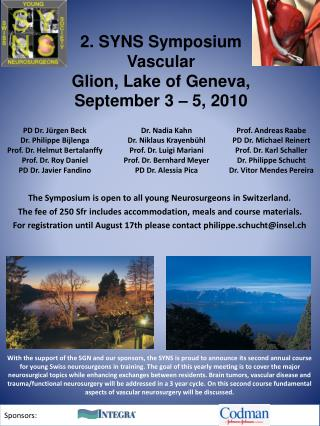 2. SYNS Symposium Vascular Glion, Lake of Geneva,  September 3   5, 2010