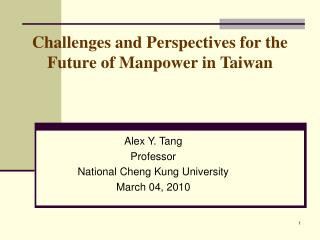 Challenges and Perspectives for the Future of Manpower in Taiwan