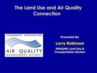 The Land Use and Air Quality       Connection