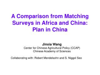 A Comparison from Matching Surveys in Africa and China: Plan in China