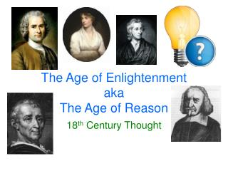 The Age of Enlightenment  aka The Age of Reason