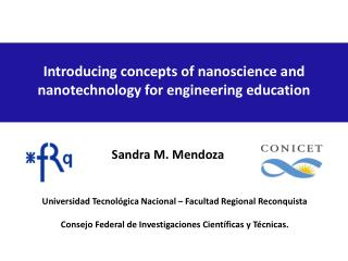 Introducing concepts of nanoscience and nanotechnology for engineering education