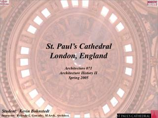 St. Paul s Cathedral London, England