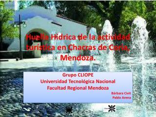 Huella H drica de la actividad tur stica en Chacras de Coria, Mendoza.