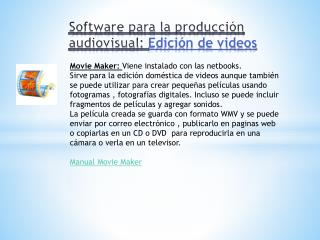Software para la producci n audiovisual: Edici n de videos