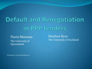 Default and Renegotiation in PPP tenders