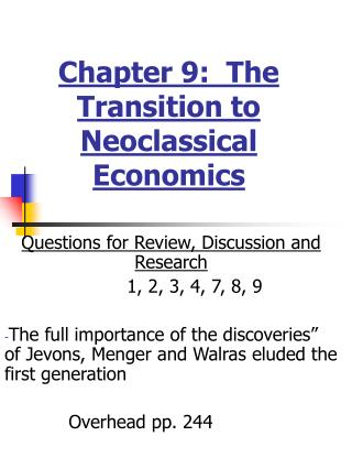Chapter 9:  The Transition to Neoclassical Economics