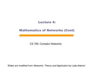 Lecture 4:  Mathematics of Networks Cont