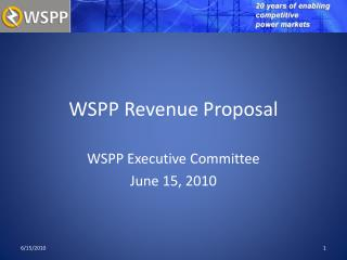 WSPP Revenue Proposal