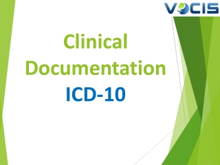 Importance of Clinical documentation for accrate ICD-10