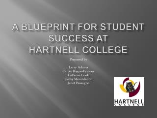 A Blueprint for Student Success at Hartnell College
