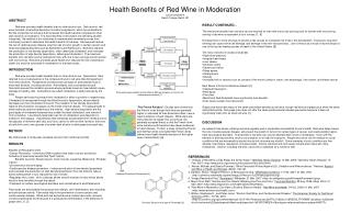 Health Benefits of Red Wine in Moderation Laura Sundstrom Beloit College, Beloit, WI