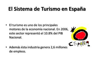El Sistema de Turismo en Espa a