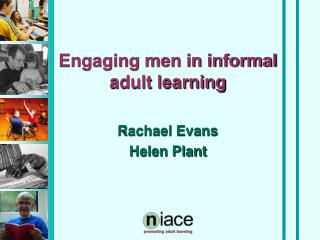 Engaging men in informal adult learning