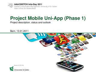 Project Mobile Uni-App Phase 1 Project description, status and outlook   Bern, 13.01.2011