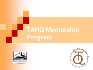 TAHQ Mentorship Program